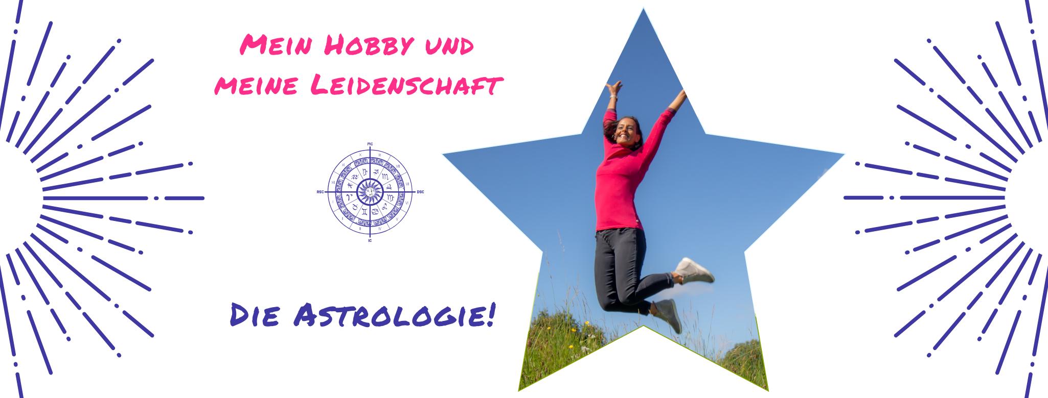 Mein Hobby und meine Leidenschaft - Die Astrologie!